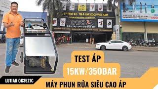 Test-Máy rửa xe Siêu Cao Áp 15KW #Lutian QK3521C LH:📱0983.230.230