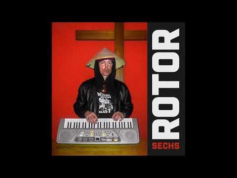 ROTOR - Sechs (full Album 2018)