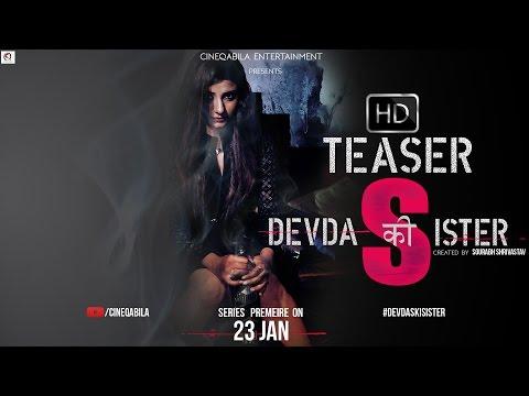 Devdas Ki Sister | Official Teaser | Web Series | Cineqabila