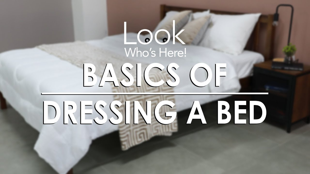 Dressing A Bed Basic Of Dressing A Bed