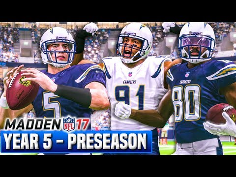 YEAR 5 PRESEASON HIGHLIGHTS & STANDOUTS!  | Madden 17 Chargers Franchise | Ep.97