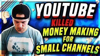 YouTube Just Killed Making Money With A Small Channel?! YouTube Monetization Policy Change