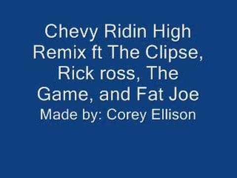 Chevy Ridin High Remix