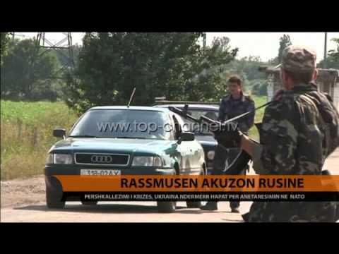Rassmusen akuzon Rusinë - Top Channel Albania - News - Lajme