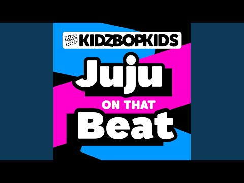 Juju On That Beat