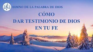 Canción cristiana | Cómo dar testimonio de Dios en tu fe