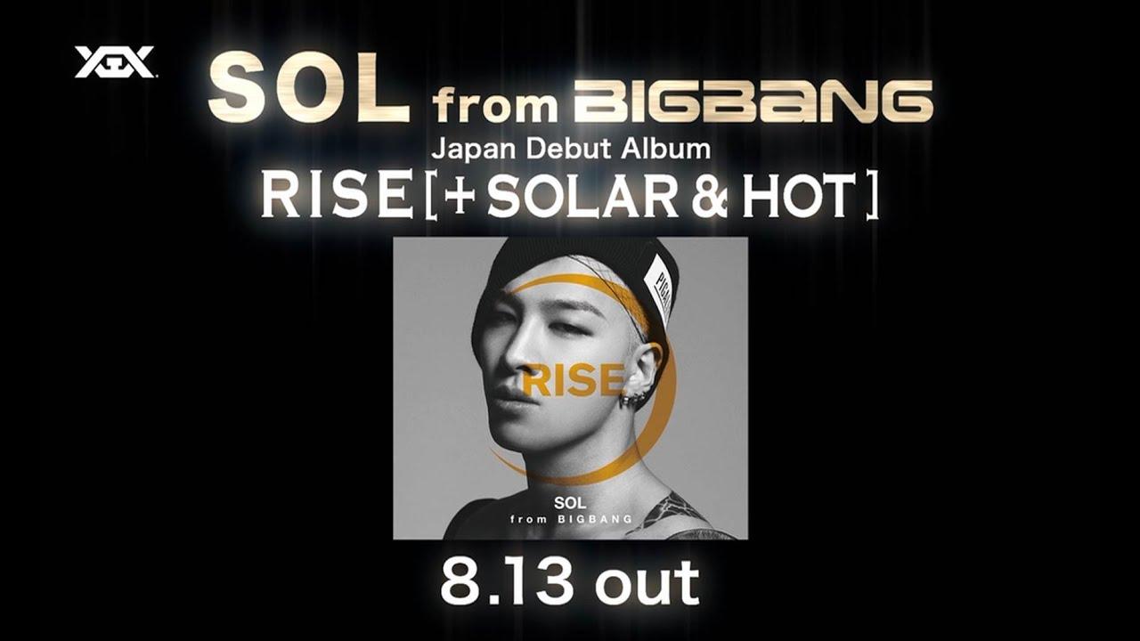 SOL(TAEYANG) - 'RISE [+ SOLAR & HOT]' Trailer
