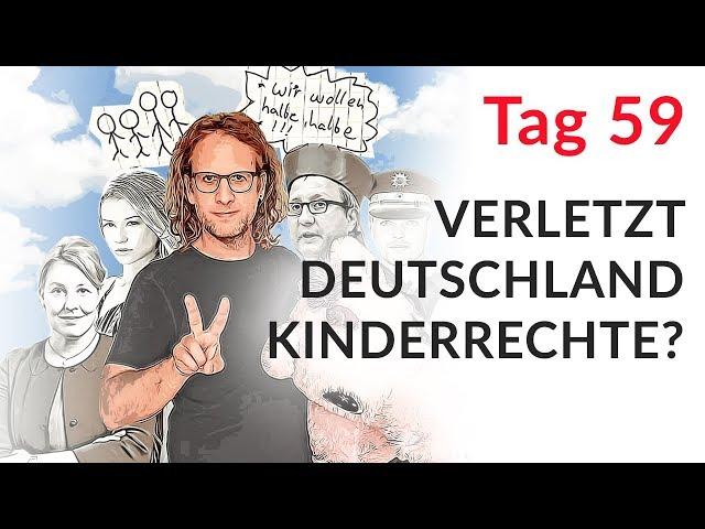 Verletzt Deutschland Kinderrechte? (Wechselmodell Tag 59)