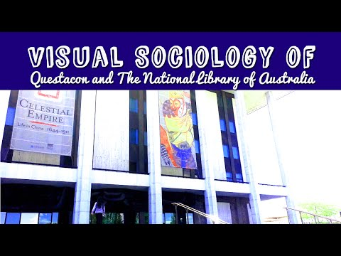 Visual Sociology of Questacon and National Library of Australia