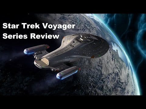 Star Trek Voyager Series  Review [TBT]