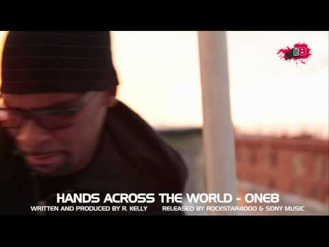 Hands Across the World (Music Video) - R. Kelly & One8