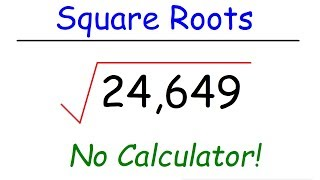 How To Find Tнe Square Root of Large Numbers Mentally
