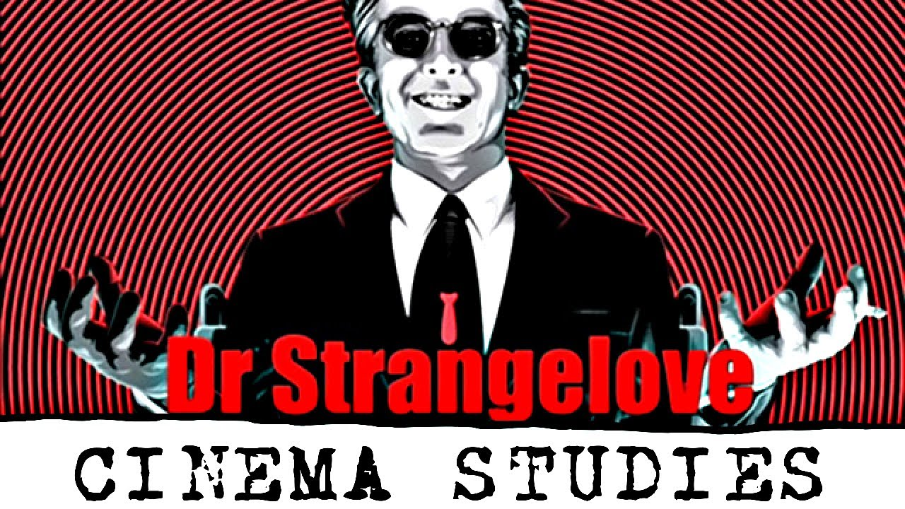 Download Dr. Strangelove: or How I Learned to Stop Worrying and Love the Bomb (1964) | Cinema Studies Podcast