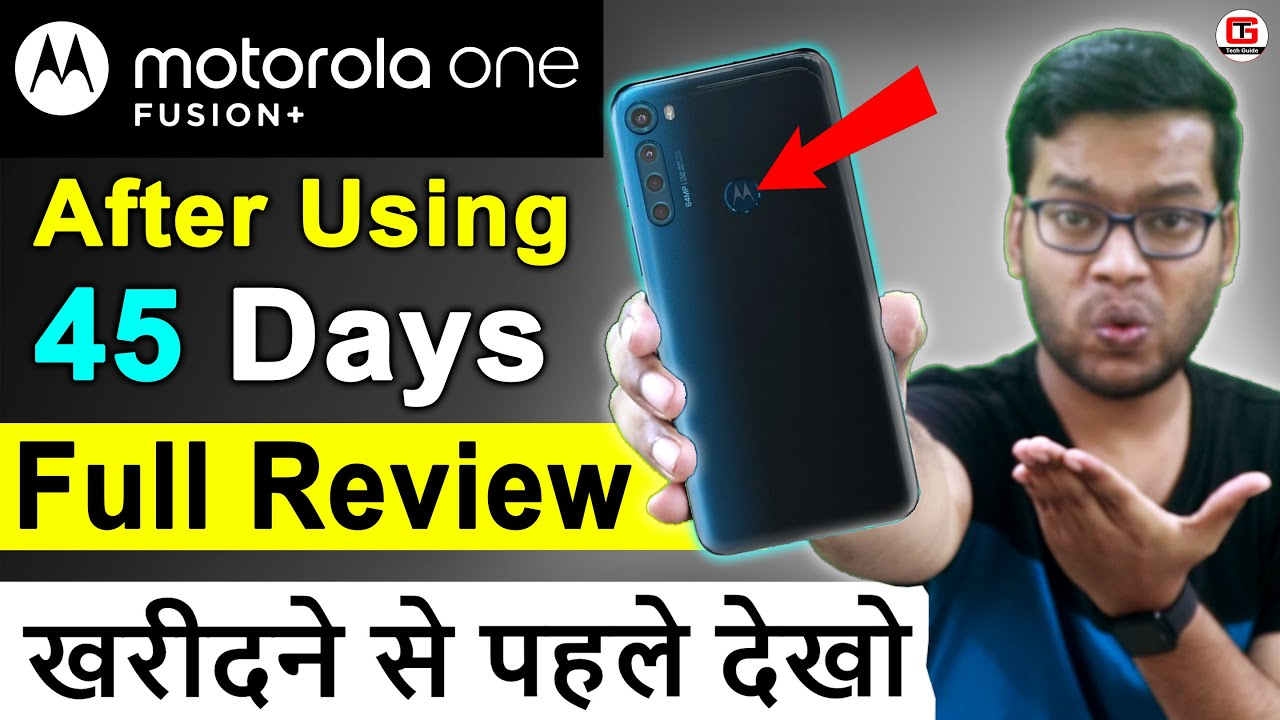 Motorola One Fusion Plus Full Review [45 Days] 🔥🔥 Moto One Fusion Plus Full Review with Pros & Cons