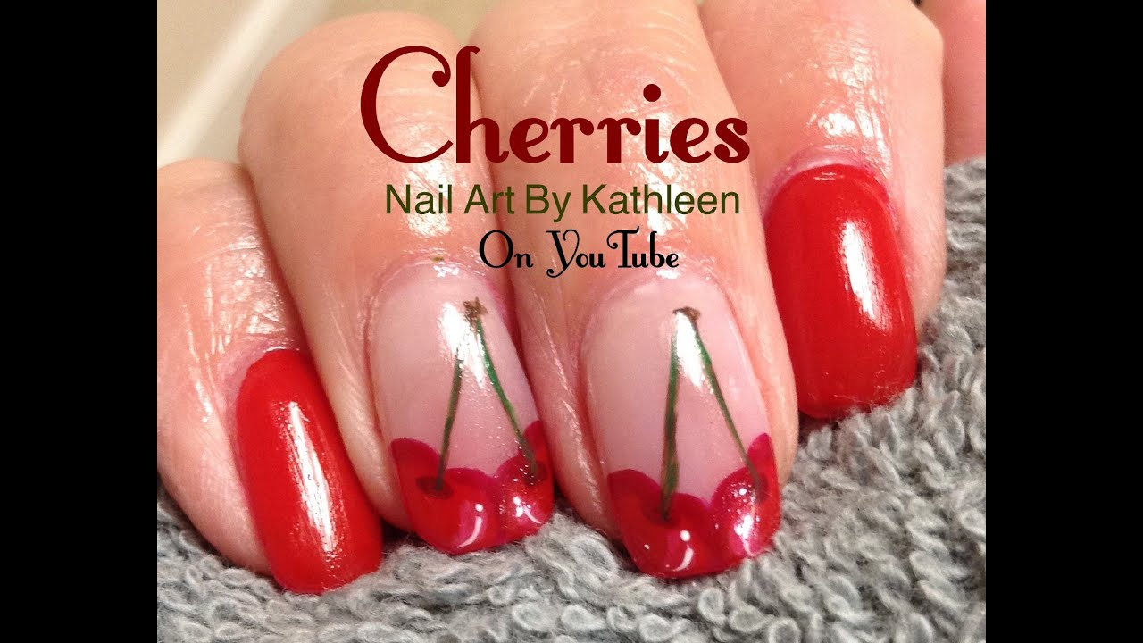 Cherries Nail Art Diy Tutorial Youtube