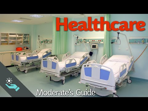 Healthcare | The Complete Moderate's Guide