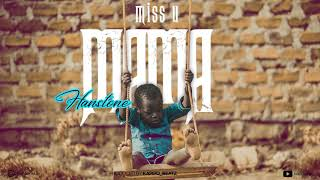HANSTONE_-_MISS_U_MAMA