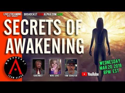 Secrets Of Awakening - BTA Livestream for March 20, 2019