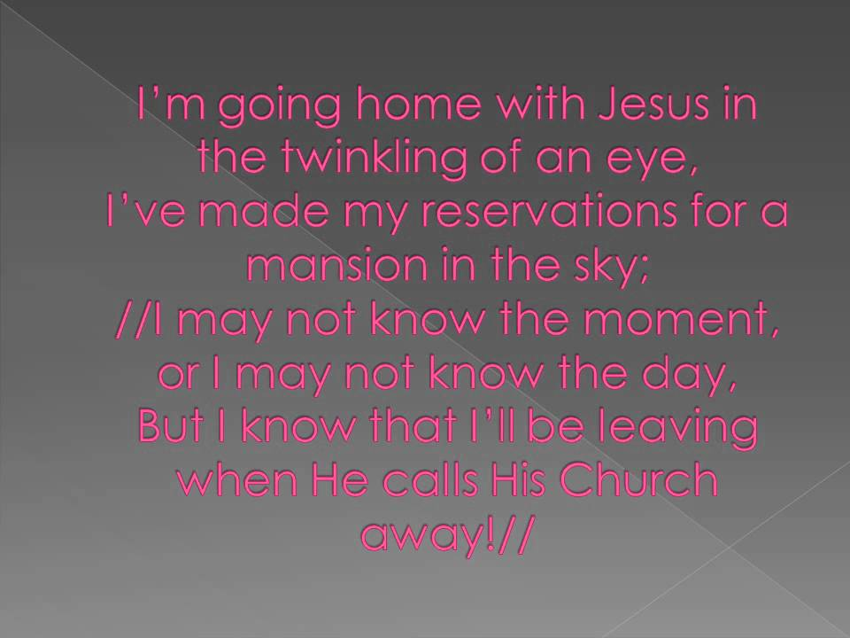 I'm Going Home with Jesus - YouTube