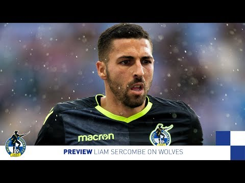 PREVIEW: Liam Sercombe on Wolves