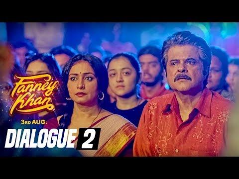 Dialogue PROMO 2: FANNEY KHAN   Anil Kapoor   Aishwarya Rai Bachchan   Rajkummar Rao