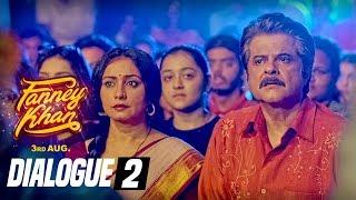 Dialogue PROMO 2: FANNEY KHAN | Anil Kapoor | Aishwarya Rai Bachchan | Rajkummar Rao