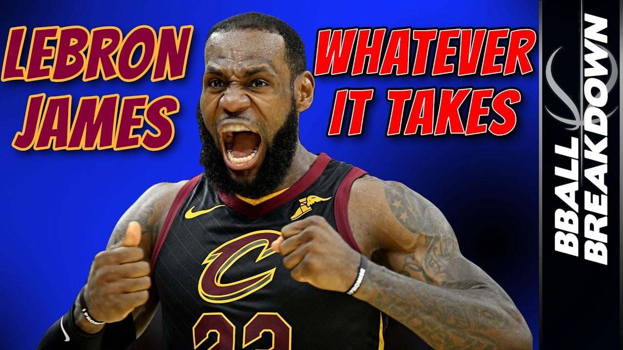 5d62e4567e9d LEBRON JAMES  WHATEVER IT TAKES - YouTube