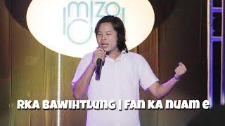 Rka Bawihtlung   Fan ka nuam e
