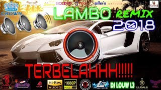 Download DJ BREAKBEAT TERBARU 2018 🔊🔊BASS BOOSTED 🔊🔊LAMBO TERBELAH!!!!  DUGEM AMPUN DJ
