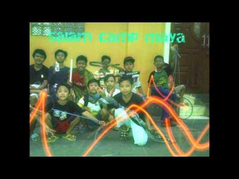 Camp Maya 286 Fams (Selamat Jalan Masa laluku)