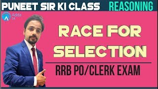 RRB PO/CLERK | Race For Selection | Reasoning | Puneet Sir Ki Class