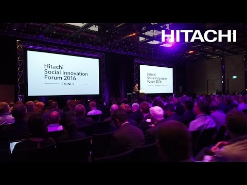 Hitachi Social Innovation Forum 2016 SYDNEY Extended - Hitachi