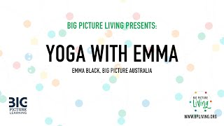 Yoga with Emma Black | Big Picture Learning, Australia
