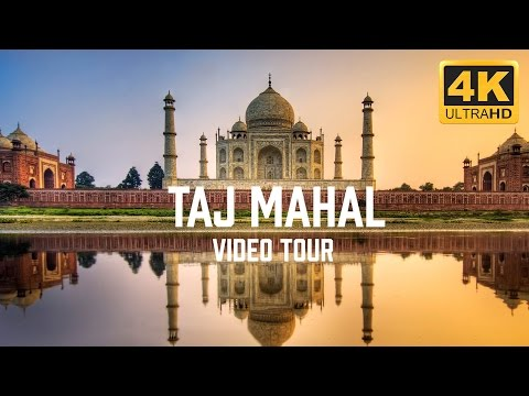 Taj Mahal, India Video Tour in 4K