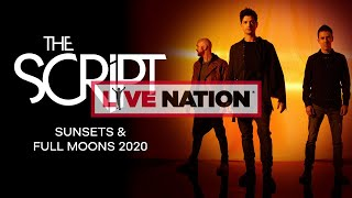 Baixar The Script - Sunsets & Full Moons 2020 Tour| Live Nation GSA