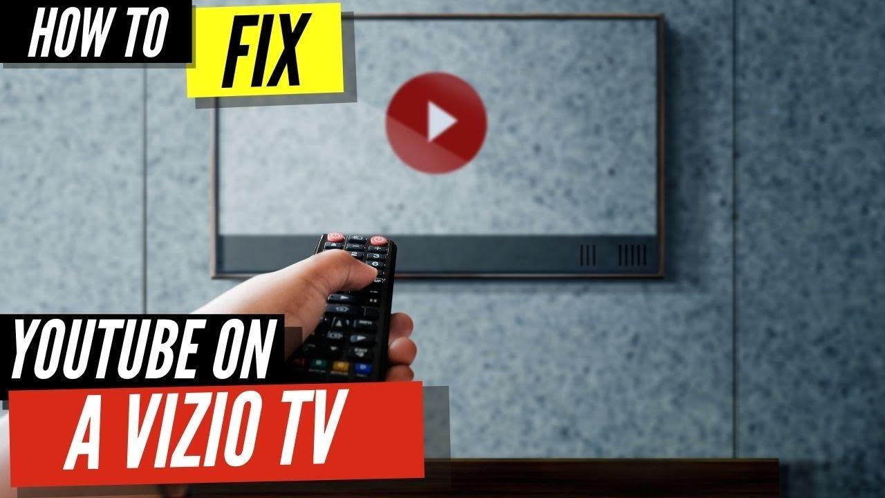 How To Fix Youtube On Vizio Smart Tv Youtube
