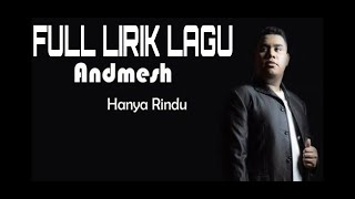 Andmesh - Hanya Rindu Lirik Lagu Pop Terbaru 2019