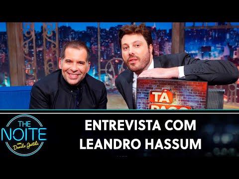 Entrevista com Leandro Hassum  The Noite 220819