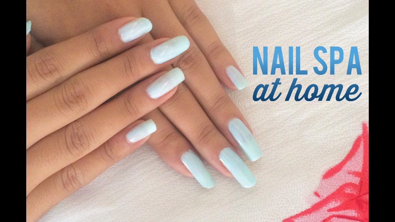Nail spa at home || At home nail care - YouTube