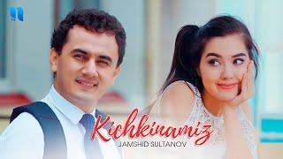 Jamshid Sultanov - Kichkinamiz (Official Music Video)