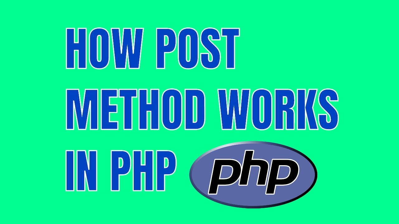 how post method works in php submit display html form data