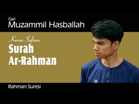 Download Lagu Muzammil Hasballah - Surah Ar-Rahman
