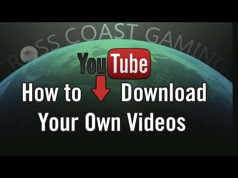 How to Download Your Own Videos on Youtube