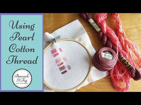 DMC pearl cotton thread tips (perle cotton)