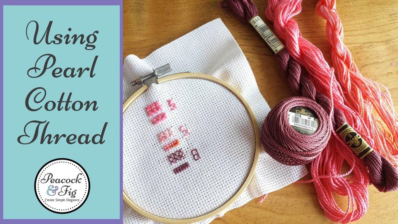 Dmc Pearl Cotton Thread Tips Perle