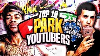 TOP 10 BEST MyPARK YOUTUBERS - NBA 2K17 (OFFICIAL LIST)