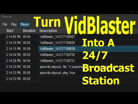 Turn VidBlaster into a 24/7 Broadcasting Station - Part 1
