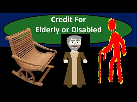 Credit For Elderly Or Disabled - Income Tax 2018 2019