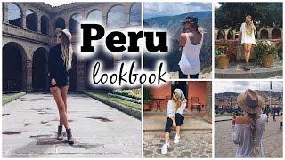 Peru OOTW! // Travel Lookbook