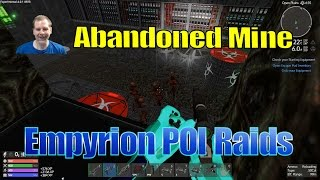 Empyrion POI Raid Gameplay/Tutorial - Abandoned Mine (Speedy)